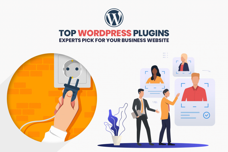 10 WordPress Plugins - Experts Pick For Your Business Website